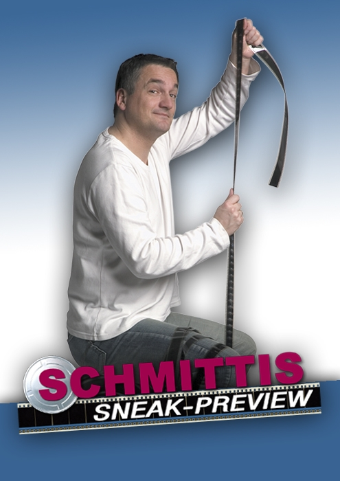 SCHMITTIs Sneak Preview